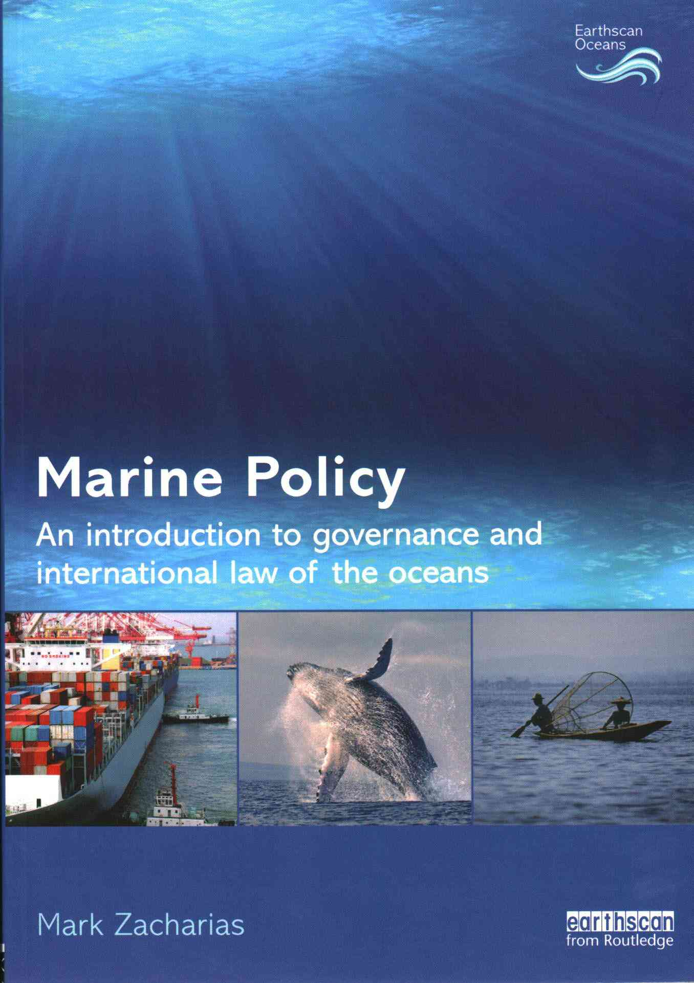 Marine Policy By Zacharias, Mark