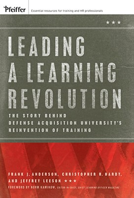 Leading a Learning Revolution By Anderson, Frank J./ Hardy, Christopher R./ Leeson, Jeffrey