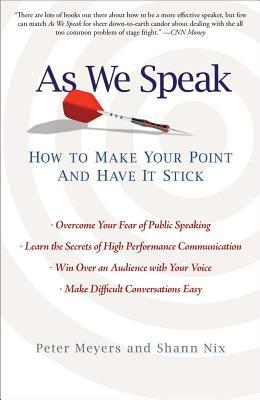 As We Speak By Meyers, Peter/ Nix, Shann
