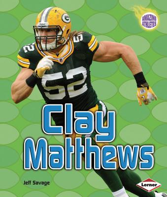 Clay Matthews By Savage, Jeff