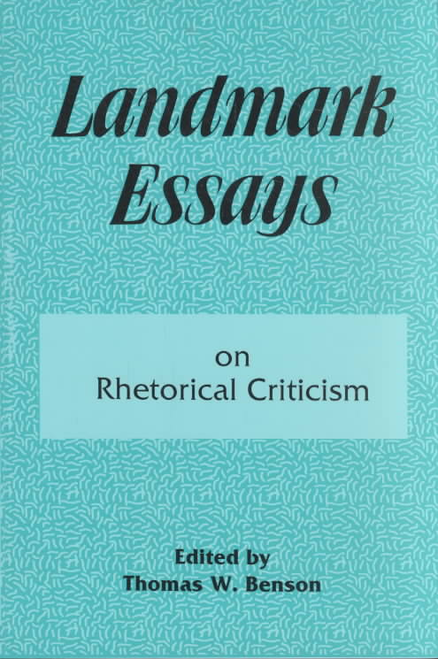 Landmark Essays on Rhetorical Criticism By Benson, Thomas W. (EDT)
